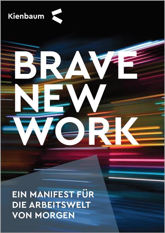 Brave New Work Manifest